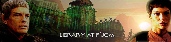 The Library at P'Jem, T'Pol (and other Vulcan)-centric fanfic